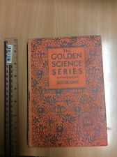 The Golden Science Series by E V M Knight – Book One 1933