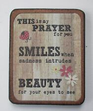 t This is my prayer for you Smiles when sadness intrudes cheer up MAGNET Ganz