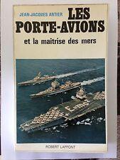 LES PORTE AVIONS MAITRISE DES MERS MARINE BATEAUX 1966 ANTIER  ILLUSTRE