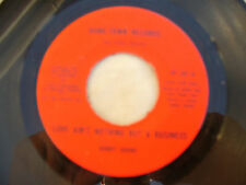 BOBBY ADAMS LOVE AIN'T NOTHING BUT A BUSINESS / INST. ht 101...... 45rpm