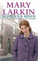 Suspicious Minds By Mary Larkin. 9781847443557