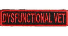 "(DD) DYSFUNCTIONAL VET 4"" x 1"" iron on patch (1230) Veteran Military Biker Vest"