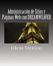Administración de Sitios y Páginas Web con DREAMWEAVER by Libros Técnicos...