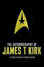 The Autobiography of James T. Kirk by David A. Goodman (2015, Hardcover)