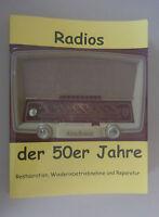 Radios der 50er Jahre/Restauration,Wiederinbetriebnahme,Reparatur Eike Grund