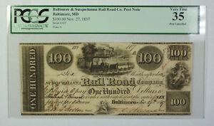 Nov 27 1837 $100 Obsolete Currency Baltimore Susquehanna Rail Road Co PCGS VF-35