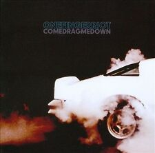 One Finger Riot : Come Drag Me Down CD