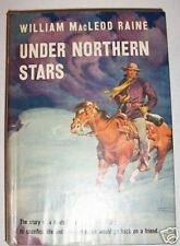 UNDER NORTHERN STARS,Wm.MacL,Raine,1944 HCDJ,Ill:Giguck