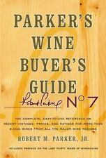 Parker's Wine Buyer's Guide, 7th Edition by Robert Parker