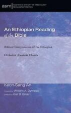 Ethiopian Reading of the Bible: By An, Keon-Sang Dyrness, William A. Green, J...