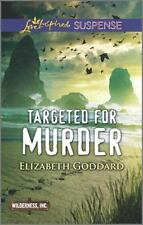 Wilderness, Inc: Targeted for Murder by Elizabeth Goddard (2016, Paperback)