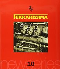 FERRARISSIMA 10 NEW SERIES 2001 HARDBOUND FERRARI BOOK, NEW , serial #1742 SALE
