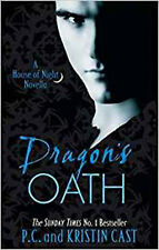 Dragon's Oath: Number 1 in series (House of Night Novellas), New, Cast, Kristin,