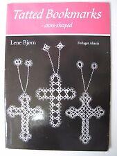 TATTED BOOKMARKS – cross-shaped - Designs by LENE BJØRN