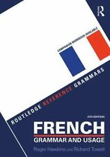 FRENCH GRAMMAR AND USAGE - HAWKINS, ROGER/ TOWELL, RICHARD