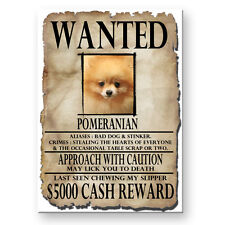POMERANIAN Wanted Poster FRIDGE MAGNET New DOG Funny