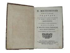 Libro Matrimonio Cristiano Trattato Consigli e Vantaggi Sacramento Parochi 1775
