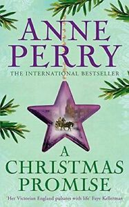 Perry, Anne, A Christmas Promise (Christmas Novella 7): A unforgettable yuletide