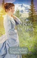 NEW - A Bride for Noah (Seattle Brides)
