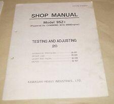 Kawasaki Model 95ZII Wheel Loader Shop Manual Testing Adjusting Cummins NTA-855