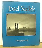 Josef Sudek Poet of Prague A Photographer's Life with Profile by Anna Farova