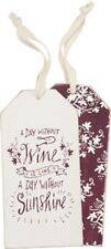 """NEW!~Wine Bottle Tag Tie On~""""A DAY WITHOUT WINE IS LIKE A DAY WITHOUT SUNSHINE"""""""
