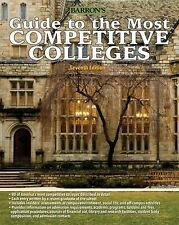 Guide to the Most Competitive Colleges Barron's Guide to the Most Competitive C