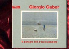 GIORGIO GABER-E PENSARE CHE C'ERA IL PENSIERO DOPPIO CD DIGIPACK NUOVO SIGILLATO