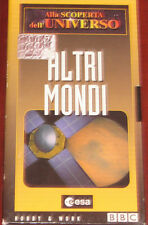 """Videocassetta/VHS """" ALLA SCOPERTA DELL'UNIVERSO ALTRI MONDI  """" cod. ESA"""