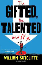 The Gifted Talented and Me | William Sutcliffe