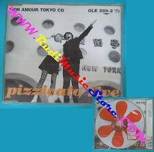 CD Singolo Pizzicato Five Mon Amour Tokyo OLE 289-2 SIGILLATO no lp mc vhs(S28)