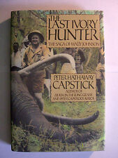THE LAST IVORY HUNTER  by Peter Hathaway Capstick // Very Fine