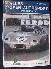 Alken Reeks #127 Book Alles over Autosport P. Govers (Nederlands) (F1BC)