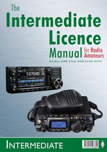 NEW Ed - Intermediate Licence Manual for Radio Amateurs - Ham Exam Book FREE P&P