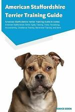 American Staffordshire Terrier Training Guide American Staffordshire Terrier.