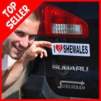 I LOVE SHEMALES - BUMPER CAR PRANK MAGNET + 1 Million