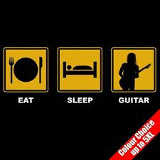 Eat Sleep GUITAR Electric Axe Rock Music Funny Gift T-Shirt 16 Colours - to 5XL