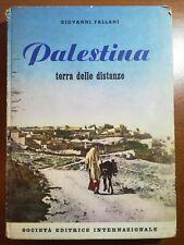 Palestina - Giovanni Fallani - S.E.I. - 1955 - M