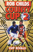Childs, Rob, Cup Rivals (County Cup), Very Good Book