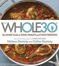 The Whole 30 Official 30 Day Diet Cook Book Healthy Eating Weight Loss Nutrition