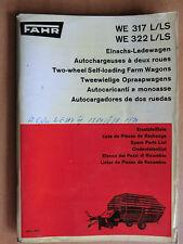 FAHR Ersatzteilliste Einachs-Ladewagen WE 317 322 L/LS Self-loading Farm Wagon