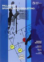 Pallavolo. Sport e gioco collettivo - Libro Cortina