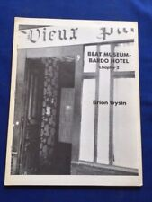 BEAT MUSEUM-BARDO HOTEL. CHAPTER 2 - FIRST EDITION BY BRION GYSIN