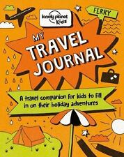 MY TRAVEL JOURNAL - LONELY PLANET KIDS (COR) - NEW BOOK