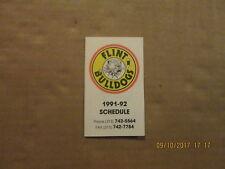 Cohl Flint Bulldogs Vintage Defunct Circa 1991-92 Logo Hockey Pocket Schedule