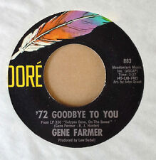 GENE FARMER - '72 GOODBYE TO YOU b/w PROJECTION '73 - DORE 45