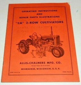 Allis Chalmers CA 2-ROW CULTIVATOR Operators & Parts Manual AC Original!