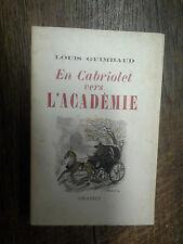 En cabriolet vers l'académie / Louis Guimbaud / dédicacé
