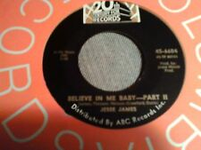 "Jesse James Believe in me baby funky  northern soul  7""  45"