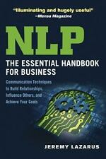 NLP: The Essential Handbook for Business: Communication Techniques to Build Rela
